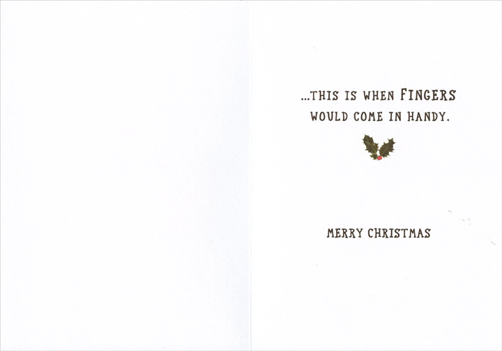 Let Me Count (1 card/1 envelope) - Christmas Card - FRONT: How many ways are you special?  Let me count�  INSIDE: �this is when fingers would come in handy.  Merry Christmas