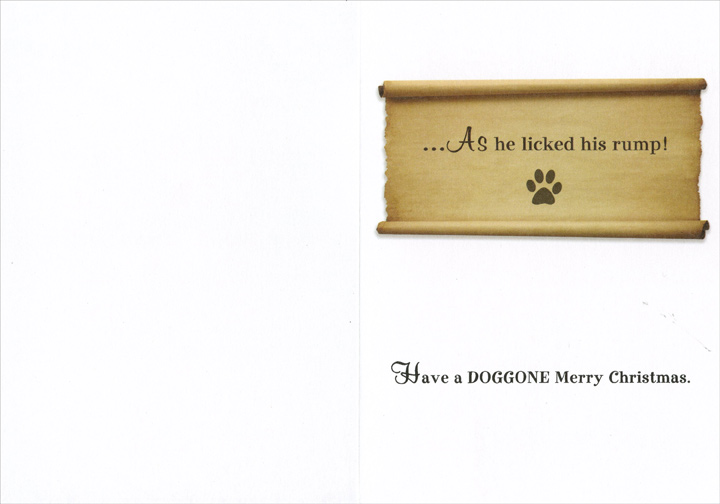Bulldog Santa (1 card/1 envelope) Recycled Paper Greetings Christmas Card - FRONT: �His eyes how they twinkled, his belly so plump, his cheeks were like roses�  INSIDE: �As he licked his rump!  Have a DOGGONE Merry Christmas