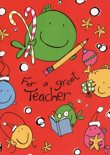 For a Great Teacher (1 card/1 envelope) Recycled Paper Greetings Christmas Card - FRONT: For a great Teacher  INSIDE: You make school Fun! Merry Christmas