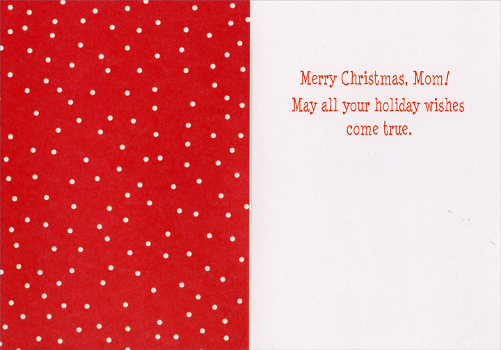 Chores All Done (1 card/1 envelope) Recycled Paper Greetings Funny Christmas Card - FRONT: All done vacuuming and loading the dishwasher, Mom! Now I'll go clean my room. And I'll cook dinner! A True Miracle on 34th Street  INSIDE: Merry Christmas, Mom! May all your holiday wishes come true.