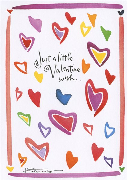 Lot of Heart (1 card/1 envelope) - Valentine's Day Card - FRONT: Just a little Valentine wish..  INSIDE: ..with a lot of Heart!  Have a wonderful day.