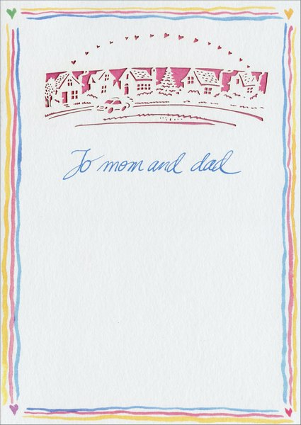 Little Houses (1 card/1 envelope) Valentine's Day Card - FRONT: To Mom and Dad  INSIDE: Sending you many thoughts of love especially on Valentine's Day