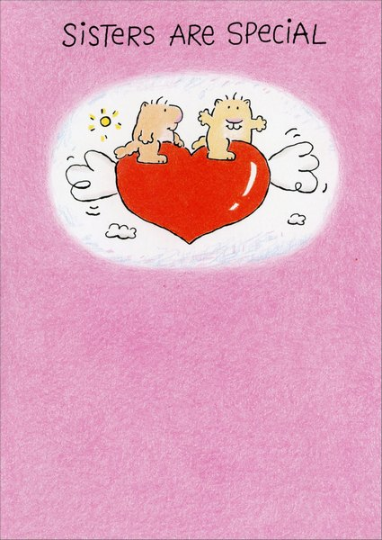 Specially Mine (1 card/1 envelope) Valentine's Day Card - FRONT: Sisters are special  INSIDE: .. 'specially mine! Happy Valentine's Day