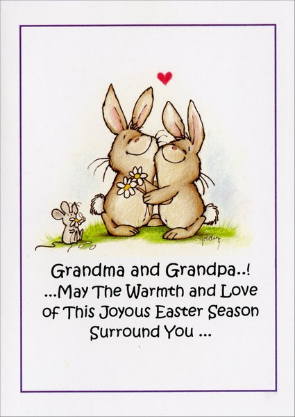 Warm Fuzzy Hug (1 card/1 envelope) Easter Card - FRONT: Grandma and Grandpa..!  ..May The Warmth and Love of This Joyous Easter Season Surround You..  INSIDE: ..like a big, fuzzy Hug!  Happy Easter!