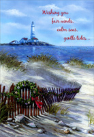 Beach Fence & Lighthouse (1 card/1 envelope) - Christmas Card - FRONT: Wishing you fair winds, calm seas, gentle tides�  INSIDE: �and smooth sailing for the year ahead.