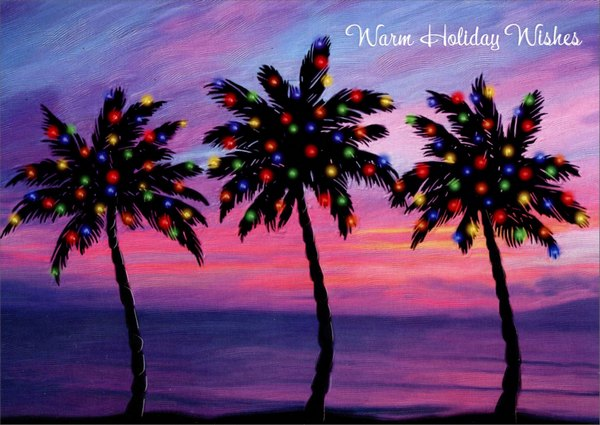 Three Palm Trees (1 card/1 envelope) Red Farm Studios Warm Weather Christmas Card - FRONT: Warm Holiday Wishes  INSIDE: Wishing you joys that linger long after the holidays are through.