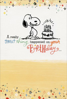 Snoopy: Great Thing Happened (1 card/1 envelope) - Birthday Card - FRONT: A really great thing happened on your birthday�  INSIDE: You! Hope you have a wonderful day