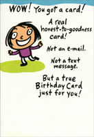 You Got a Card (1 card/1 envelope) Sunrise Greetings Funny Birthday Card