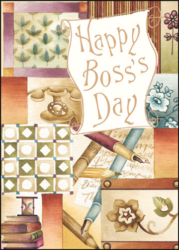 Scroll with Patchwork (1 card/1 envelope) - Boss's Day Card - FRONT: Happy Boss's Day  INSIDE: Wishing a great boss a great day.