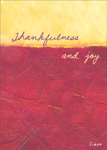 Thankfulness and Joy (1 card/1 envelope) Flavia Thanksgiving Card - FRONT: Thankfulness and joy  INSIDE: May your holiday be blessed. Happy Thanksgiving