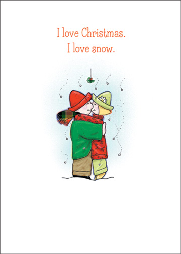 Couple Under Mistletoe (1 card/1 envelope) Christmas Card - FRONT: I love Christmas. I love snow.  INSIDE: I love you under the mistletoe.