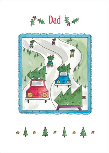 Cars with Christmas Trees (1 card/1 envelope) Christmas Card - FRONT: Dad  INSIDE: Hope Christmas finds you in the fast lane to fun!