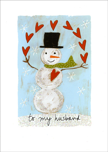 Snowman with Hearts (1 card/1 envelope) Christmas Card - FRONT: to my husband  INSIDE: I'm giving you my heart. Merry Christmas