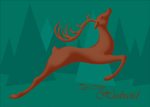 Leaping Reindeer (1 card/1 envelope) Christmas Card - FRONT: To My Husband  INSIDE: You bring joy to my life every day of the year.  Merry Christmas with all my love