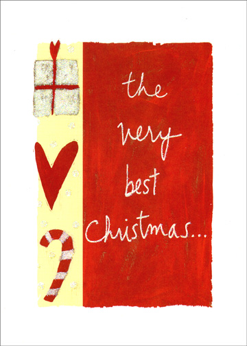 The Very Best Christmas (1 card/1 envelope) - Christmas Card - FRONT: the very best Christmas. . .  INSIDE: . . .is the one I spend with you.