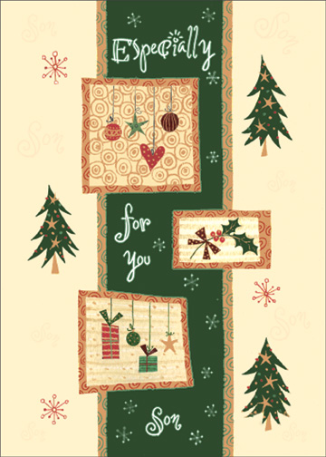 Holiday Shaped Ornaments (1 card/1 envelope) - Christmas Card - FRONT: Especially for You Son  INSIDE: Wishes for everything that makes your holidays happy and lots of love just for being you. Merry Christmas