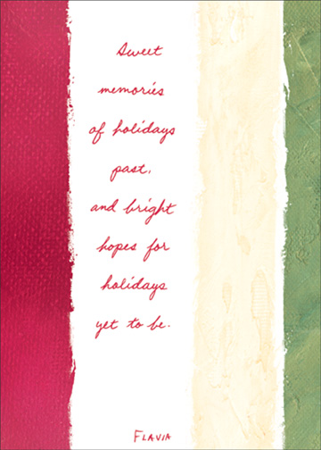 Sweet Memories (1 card/1 envelope) Flavia Christmas Card - FRONT: Sweet memories of holidays past, and bright hopes for holidays yet to be.  INSIDE: Merry Christmas, Dad. I love you.