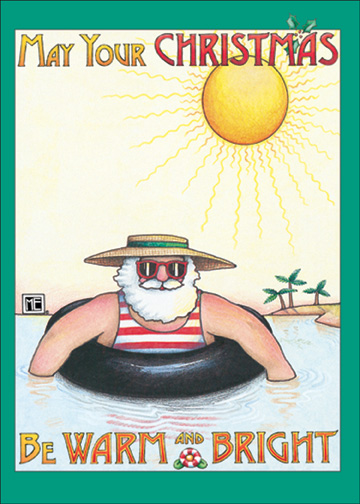 Sunburned Santa (1 card/1 envelope) - Christmas Card - FRONT: May your Christmas be Warm and Bright  INSIDE: Wishing you the happiest holidays under the sun.
