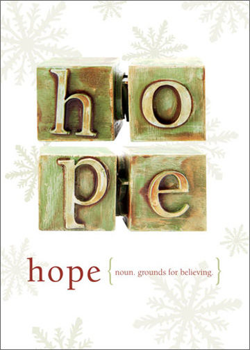 Hope (12 cards/12 envelopes) Tree-Free Greetings Boxed Christmas Cards - FRONT: hope - noun. grounds for believing.  INSIDE: hope you have a wonderful holiday. merry christmas